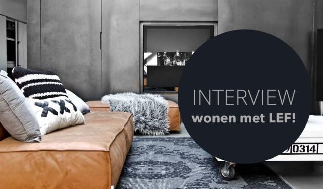 Interview wonen met LEF!